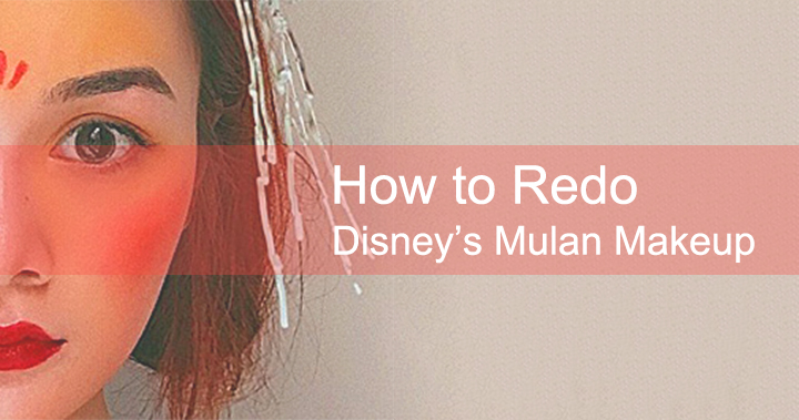 How to Redo Disney's Mulan Makeup